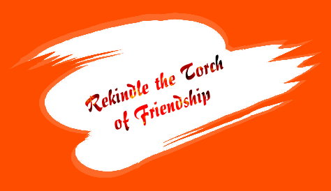 Rekindle the Torch of Friendship 2008-2009 Theme